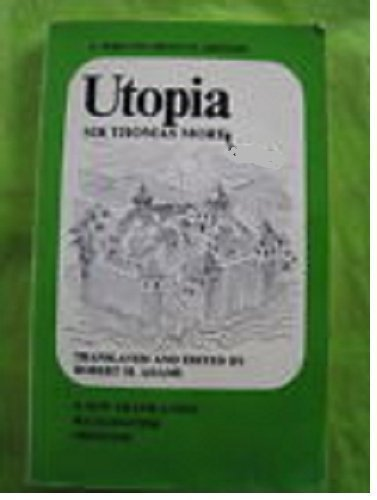 Utopia : A New Translation, Backgrounds, Criticism: Thomas More