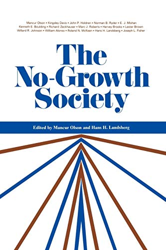 The No-Growth Society: Olson, Mancur