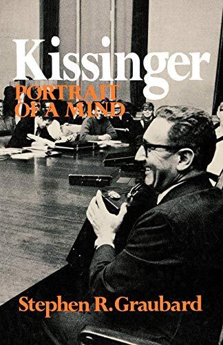 9780393092783: Kissinger Portrait Of Mind