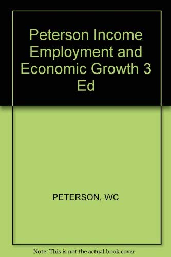 9780393092790: Peterson Income Employment and Economic Growth 3 Ed
