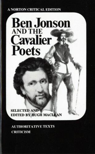 Ben Jonson and the Cavalier Poets (Norton: Ben Jonson