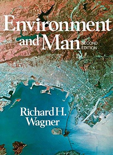 Environment and Man: Wagner, Richard H.