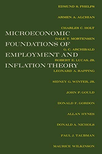 9780393093261: Microeconomic Foundations of Employment and Inflation Theory