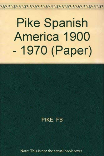 9780393093407: Pike Spanish America 1900 - 1970 (Paper)