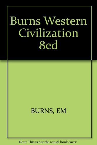 9780393093513: Burns Western Civilization 8ed