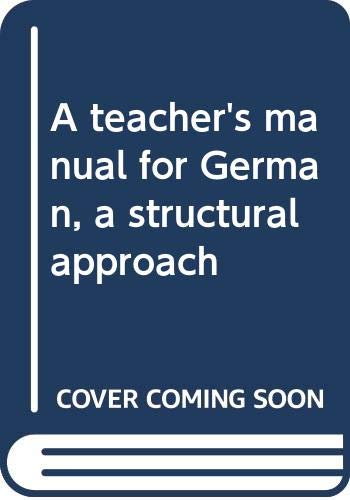 A teacher's manual for German, a structural approach (0393093603) by Lohnes, Walter F. W