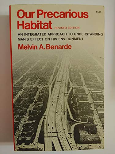 9780393093728: Our Precarious Habitat: An Integrated Approach to Understanding Man's Effect on His Environment