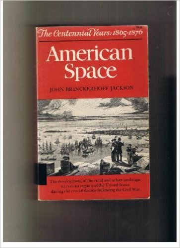 9780393093827: American Space: The Centennial Years, 1865-1876.