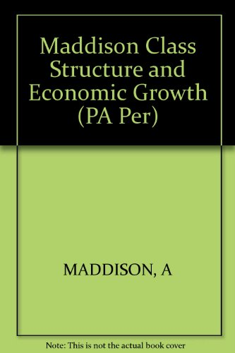 9780393093995: Class Structure and Economic Growth: India and Pakistan Since the Moghuls