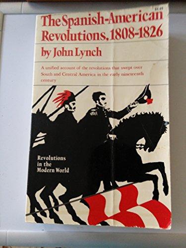 9780393094114: The Spanish American revolutions, 1808-1826 (Revolutions in the modern world)