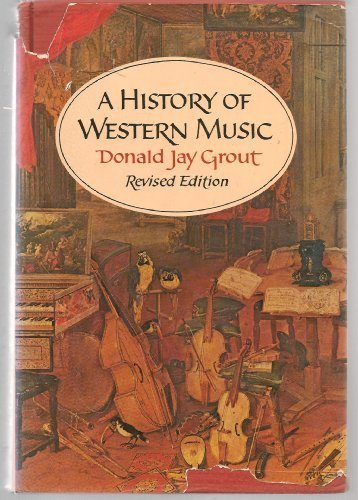 A History of Western Music (Revised Edition): GROUT, DJ