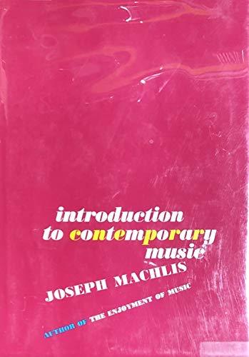 9780393095463: Machlis Intro to Contemporary Music