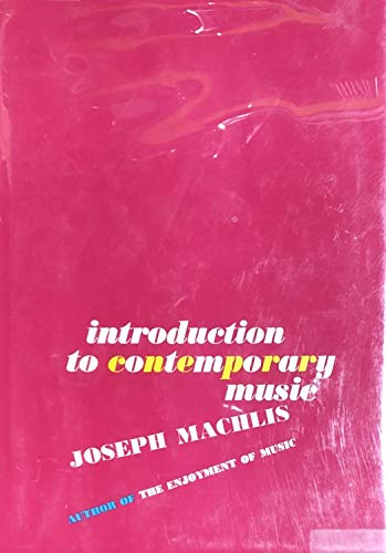 9780393095463: Introduction to Contemporary Music