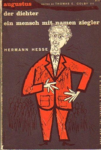 Augustus / Der Dichter / Ein Mensch mit Namen Ziegler (German Edition): Hermann Hesse