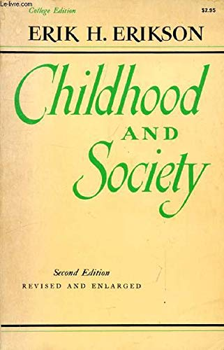 9780393096224: Childhood and Society