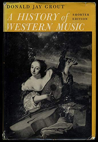 9780393096309: A History of Western Music, Shorter Edition