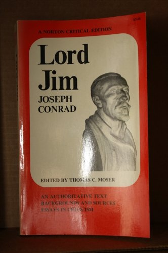 Lord Jim - an Authoritative Text Backgrounds: Conrad, Joseph