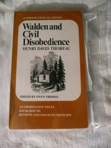 Walden and Civil Disobedience: A Norton Critical: Henry David Thoreau