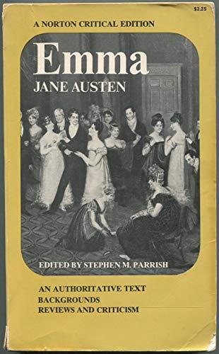 Emma (A Norton Critical Edition): Austen, Jane; Parrish,