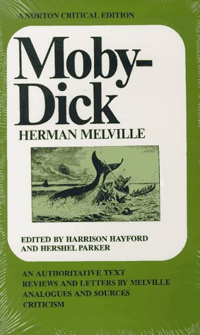 Moby-Dick: An Authoritative Text (Norton Critical Edition): Herman Melville