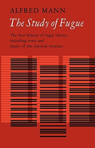 9780393096750: The Study of Fugue