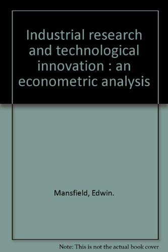 9780393097245: Industrial Research and Technological Innovation: An Econometric Analysis