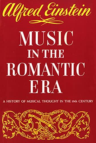 Music in the romantic era: Einstein, Alfred