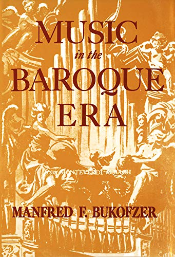 9780393097450: Music in the Baroque Era: From Monteverdi to Bach