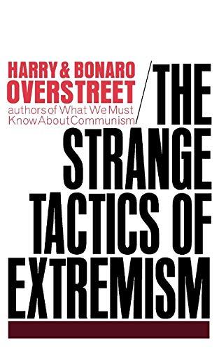 9780393097498: The Strange Tactics of Extremism