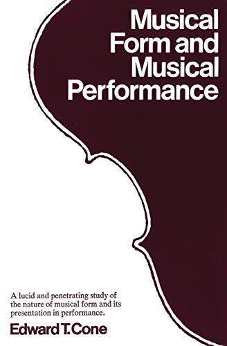 9780393097672: Musical Form and Musical Performance