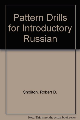 9780393097726: Pattern Drills for Introductory Russian