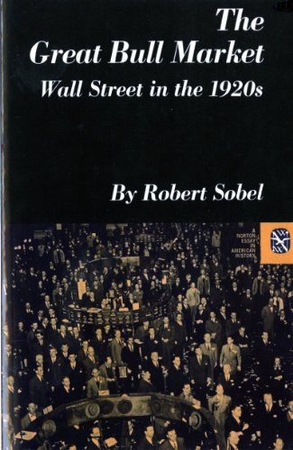 9780393098174: The Great Bull Market: Wall Street in the 1920s (Norton Essays in American History)
