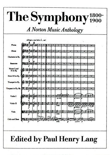 9780393098655: The Symphony 1800 1900: A Norton Music Anthology