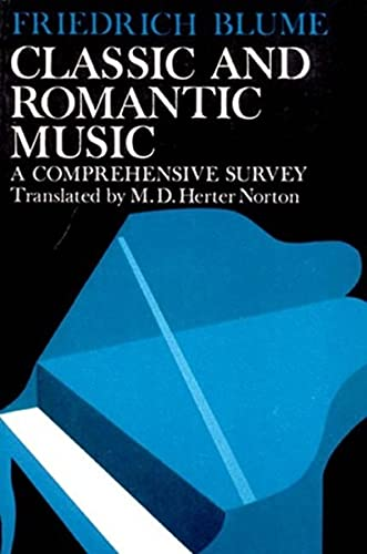 9780393098686: Classic and Romantic Music: A Comprehensive Survey