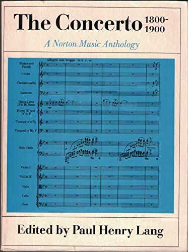 9780393098693: The Concerto 1800-1900: A Norton Music Anthology