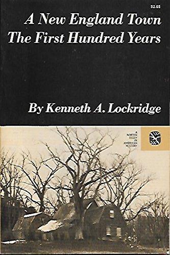 A New England Town : The First: Kenneth A. Lockridge