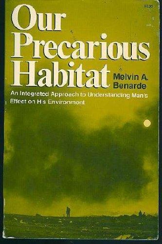 9780393098884: Our precarious habitat