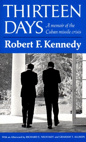9780393098969: Thirteen Days: A Memoir of the Cuban Missile Crisis
