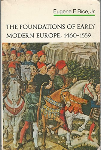 9780393098983: Foundations of Early Modern Europe, 1460 - 1559