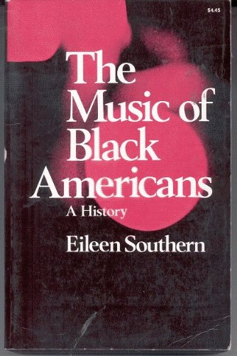9780393098990: The Music of Black Americans: A History