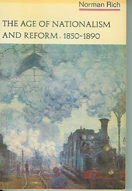9780393099027: The age of nationalism and reform, 1850-1890 (The Norton history of modern Europe)