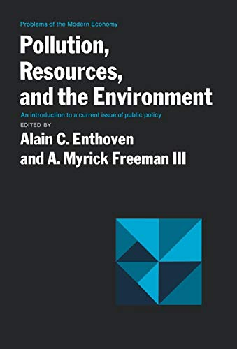 Pollution Resources & Envir (Problems of the Modern Economy): Alain, Enthoven C