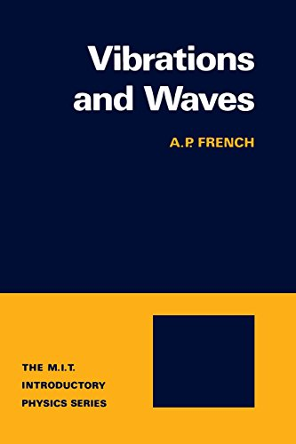 Vibrations and Waves (M.I.T. Introductory Physics Series): A. P. French