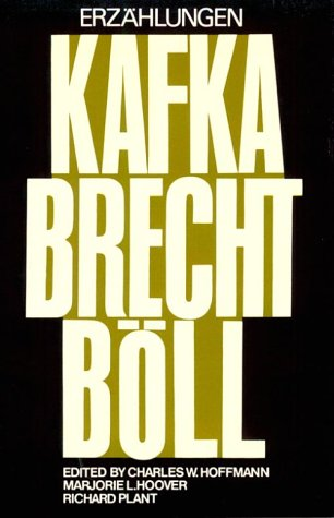 9780393099379: Erzahlungen (Von) Franz Kafka, Bertolt Brecht (Und) Heinrich Boll: Kafka Brecht Boll