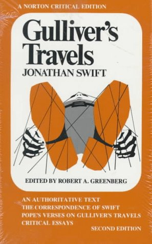 Gulliver's Travels: An Authoritative Text, the Correspondence of Swift, Pope's Verses on ...