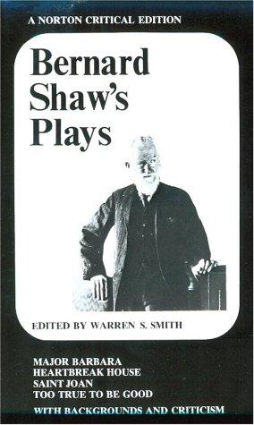 Bernard Shaw's Plays: Major Barbara, Heartbreak House,: George Bernard Shaw;