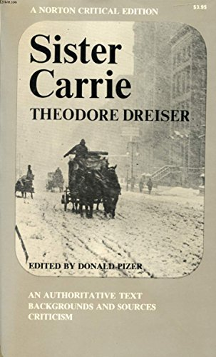 9780393099492: Sister Carrie (Norton Critical Editions)