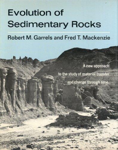 Evolution of Sedimentary Rocks: Robert M. Garrels