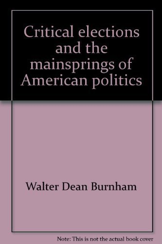 9780393099621: Critical elections and the mainsprings of American politics