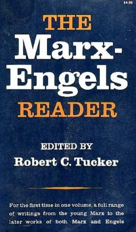 The Marx-Engels Reader: Engels, Friedrich; Marx,
